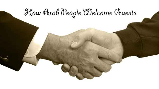 Guest Welcoming in the Arabic Culture and Customs